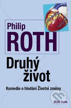 Philip Roth: Druhý život cena od 266 Kč