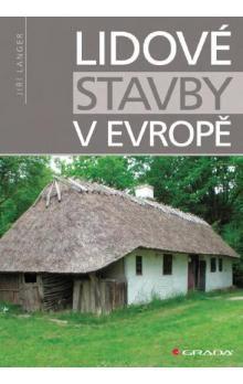 Jiří Langer: Lidové stavby v Evropě cena od 199 Kč