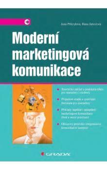 Jana Přikrylová, Hana Jahodová: Moderní marketingová komunikace cena od 338 Kč