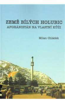 Milan Chládek: Země bílých holubic cena od 189 Kč