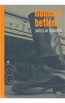 Jaroslav Kovanda: Gumový betlém cena od 245 Kč
