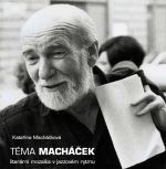 Kateřina Macháčková: Téma Macháček cena od 103 Kč