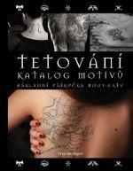 Vince Hemingson: Tetování- katalog motivů, základní příručka body-artu cena od 307 Kč