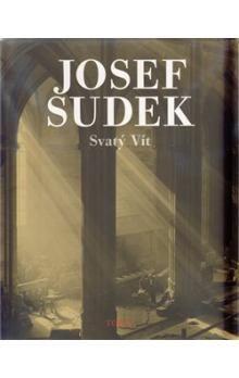 Josef Sudek: Svatý Vít cena od 263 Kč