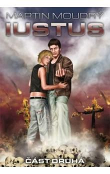 Martin Moudrý: Iustus 2 cena od 186 Kč