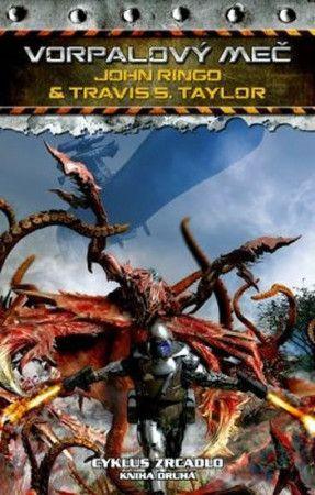 John Ringo, Taylor Travis S.: Cyklus Zrcadlo 2 - Vorpalový meč cena od 205 Kč