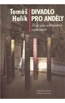 Tomáš Halík: Divadlo pro anděly cena od 204 Kč