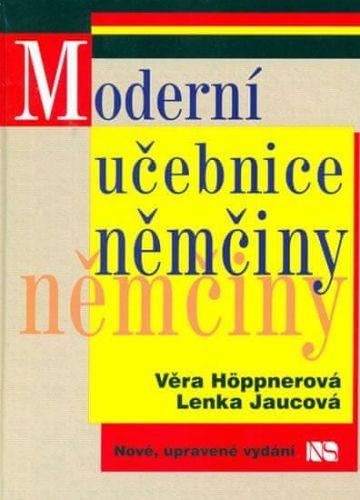 Věra Höppnerová: Moderní učebnice němčiny - 3. vydání cena od 279 Kč