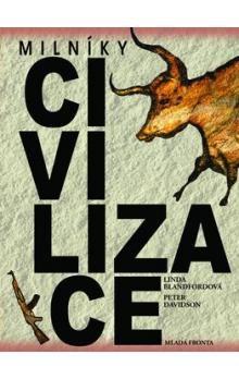Linda Blandfordová: Milníky civilizace cena od 359 Kč