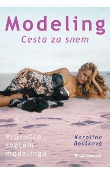 Karolína Bosáková: Modeling cena od 125 Kč