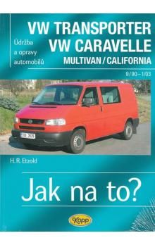 Hans-Rüdiger Etzold: VW Transporter VW Caravelle Multivan/Colifornia