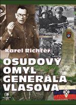 Karel  Richter: Osudový omyl generále Vlasova cena od 0 Kč