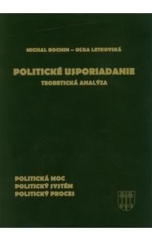 Michal Bochin, Oľga Letkovská: Politické usporiadanie cena od 286 Kč