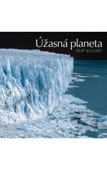 Filip Kulisev: Úžasná planeta cena od 798 Kč