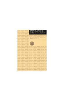Růžena Dostálová: Papyrologie řecká, latinská, koptská cena od 307 Kč