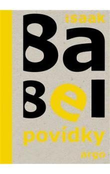 Isaak Emmanuelovič Babel: Povídky cena od 204 Kč
