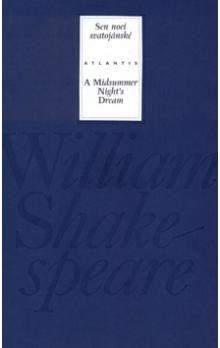 William Shakespeare: Sen noci svatojánské cena od 231 Kč