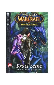 Richard Alen Knaak, Jae-Hwan Kim: World of Warcraft Hodina Stínů Dračí země cena od 137 Kč