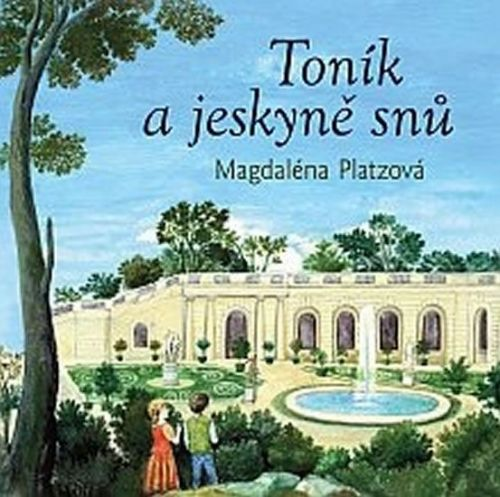 Magdaléna Platzová: Toník a jeskyně snů cena od 171 Kč