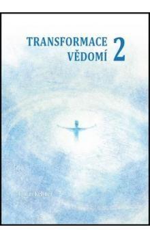 Tomáš Keltner: Transformace vědomí 2 cena od 198 Kč