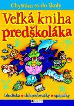 FRAGMENT Veľká kniha predškoláka cena od 210 Kč