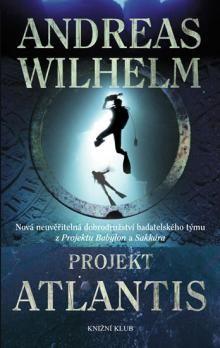Andreas Wilhelm: Projekt Atlantis cena od 39 Kč