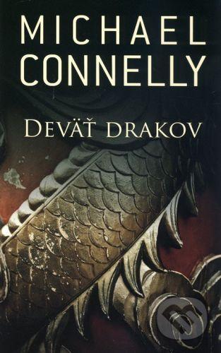 Michael Connelly: Deväť drakov cena od 231 Kč