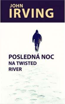 John Irving: Posledná noc na Twisted River cena od 359 Kč