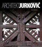 Dana Bořutová: Architekt Jurkovič cena od 1088 Kč