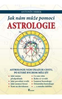 Antonín Hrbek: Jak nám může pomoci astrologie cena od 182 Kč