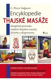 Pierce Salguero: Encyklopedie thajské masáže cena od 241 Kč