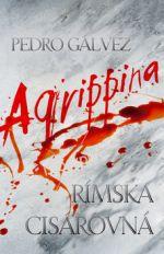 Pedro Gálvez: Agrippina cena od 300 Kč