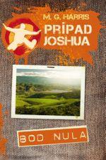 Maria Guadeloupe Harris: Prípad Joshua cena od 231 Kč