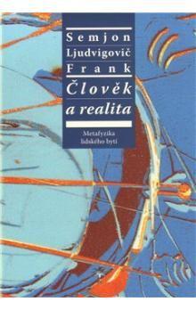 Semjon Ljudvigovič Frank: Člověk a realita cena od 296 Kč