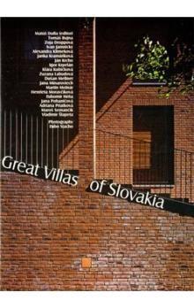 Tomáš Bujna: Great Villas of Slovakia cena od 364 Kč