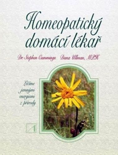 Stephen Cummings, Dana Ullman: Homeopatický domácí lékař cena od 337 Kč