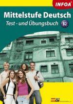 Antal Zsuzsanna, Mohácsi János: Mittelstufe Deutsch B2 + 2 CD cena od 242 Kč