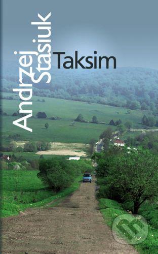 Andrzej Stasiuk: Taksim cena od 300 Kč
