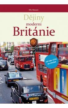 Ellis Archer Wasson: Dějiny moderní Británie cena od 168 Kč