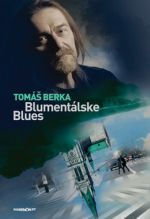 Tomáš Berka: Blumentálske blues cena od 239 Kč