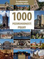 Vladimír Soukup: 1000 pozoruhodností Prahy cena od 425 Kč