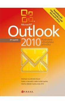 Jiří Lapáček: Microsoft Outlook 2010 cena od 271 Kč