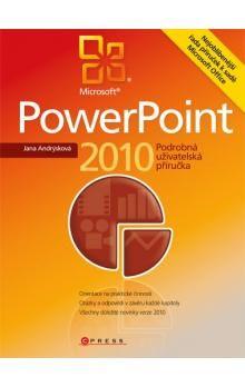 Jana Andrýsková: Microsoft PowerPoint 2010 cena od 277 Kč