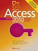 Aleš Kruczek: Microsoft Access 2010 - Podrobná uživatelská příručka cena od 296 Kč