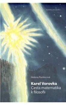 Helena Pavlincová: Karel Vorovka cena od 227 Kč