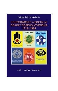 Václav Průcha: Hospodářské a sociální dějiny Československa 1918-1992. 2.díl cena od 235 Kč