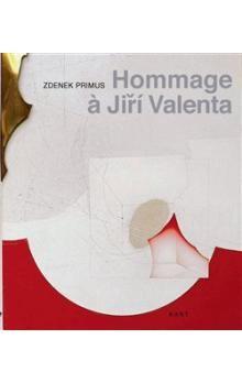 Zdenek Primus: Hommage Jiří Valenta cena od 196 Kč