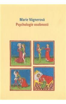 Marie Vágnerová: Psychologie osobnosti cena od 189 Kč
