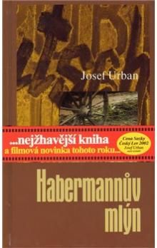 Josef Urban: Habermannův mlýn cena od 186 Kč