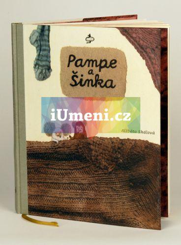 Alžběta Skálová: Pampe a Šinka cena od 296 Kč
